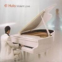 Purchase El Hula - Violent Love