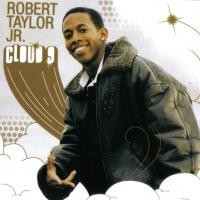 Purchase Robert Taylor Jr - Cloud 9