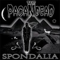 Purchase Pagan Dead - Spondalia