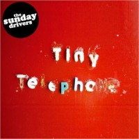 Purchase Sunday Drivers - Tiny Telephone