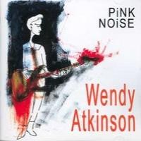 Purchase Wendy Atkinson - Pink Noise