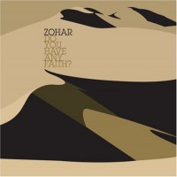 Purchase Zohar - Do You Have Any Faith?