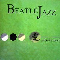 Purchase Beatlejazz - All You Need