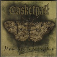 Purchase Casketnail - Memories Of A Better Time