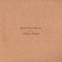Purchase Dead Heart Bloom - Chelsea Diaries