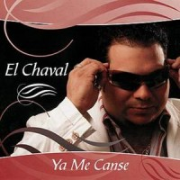 Purchase El Chaval - Ya Me Canse