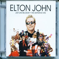 Purchase Elton John - Just Like Belgium:The Definitive Hits (Belgian Edition)