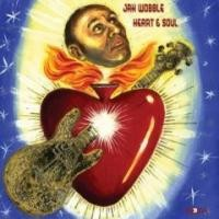 Purchase Jah Wobble - Heart And Soul