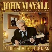 Purchase John Mayall & The Bluesbreakers - In The Palace Of The King