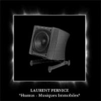 Purchase Laurent Pernice - Humus - Musiques Immobiles 5-15