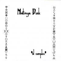 Purchase Maitreya Dusk - Id Complex