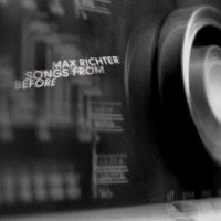 Purchase Max Richter - Songs From Before