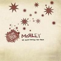 Purchase Morley - We Slept Through The Storm