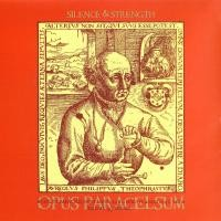 Purchase Silence & Strength - Opus Paracelsum