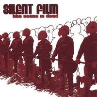 Purchase Silent Film - The Scene is Dead