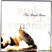 Purchase Two Minute Silence - Broken Heart Syndrom