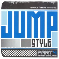 Purchase VA - Tremble Tracks Presents Jumpstyle Part 4 Mixed by Digital Punk