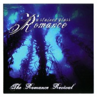Purchase A Stained Glass Romance - The Romance Revival (EP)