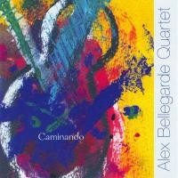 Purchase Alex Bellegarde Quartet - Caminando