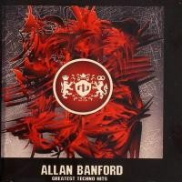 Purchase Allan Banford - Greatest Techno Hits