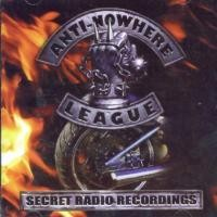 Purchase Anti-Nowhere League - Secret Radio Recordings Live