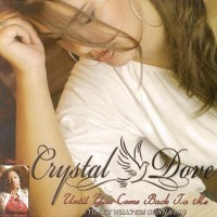 Purchase Crystal Dove - Until You Come Back to Me (Retail CDM)