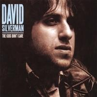 Purchase David Silverman - The Kids Don't Care