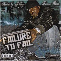 Purchase Fiascoe Bars - Failure To Fail... (Hosted By Ja Ja Soze) (Bootleg)