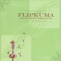 Purchase Flip Kuma - The Burnt Rubber Lung