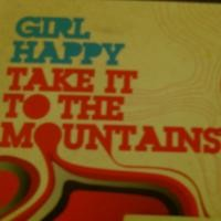 Purchase Girl Happy - Take it to the Mountains