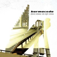 Purchase Karmacoda - Altered Evidence: Late Night Remixes