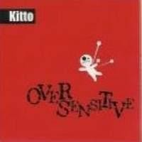 Purchase Kitto - Over Sensitive