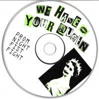 Purchase Prom Night Fist Fight - We Have Your Queen (EP)
