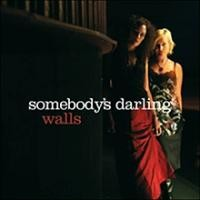 Purchase Somebody's Darling - Walls