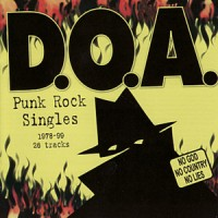 Purchase D.O.A. - Punk Rock Singles 1978-1999