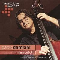 Purchase Paolo Damiani - Jazz Live Italiano 2007