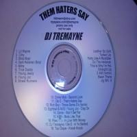 Purchase VA - DJ Tremayne-Them Haters Say