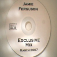 Purchase Jamie Ferguson - Jamie Ferguson-Exclusive Mix March 2007 Bootleg