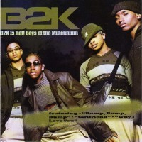 Purchase B2K - B2K Is Hot! (Boys Of The Millennium)