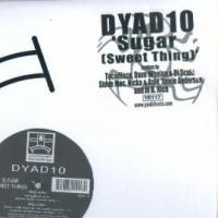 Purchase Dyad10 - Sugar (Sweet Thing) (Single)