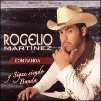 Purchase Rogelio Martinez - Con Banda