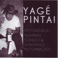 Purchase Santiago Mutumbajoy - Yage Pinta!