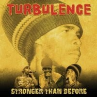 Purchase Turbulence - Stronger Than Before