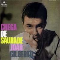 Purchase João Gilberto - Chega de Saudade