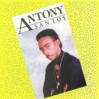 Purchase Antony Santos - La Chupadera