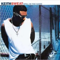 Purchase Keith Sweat - Still In The Game
