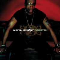 Purchase Keith Sweat - Rebirth