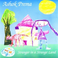 Purchase Ashok Prema - Stranger in a Strange Land