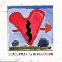 Purchase Black Francis - Bluefinger