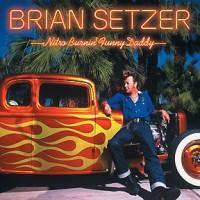Purchase Brian Setzer - Nitro Burnin' Funny Daddy